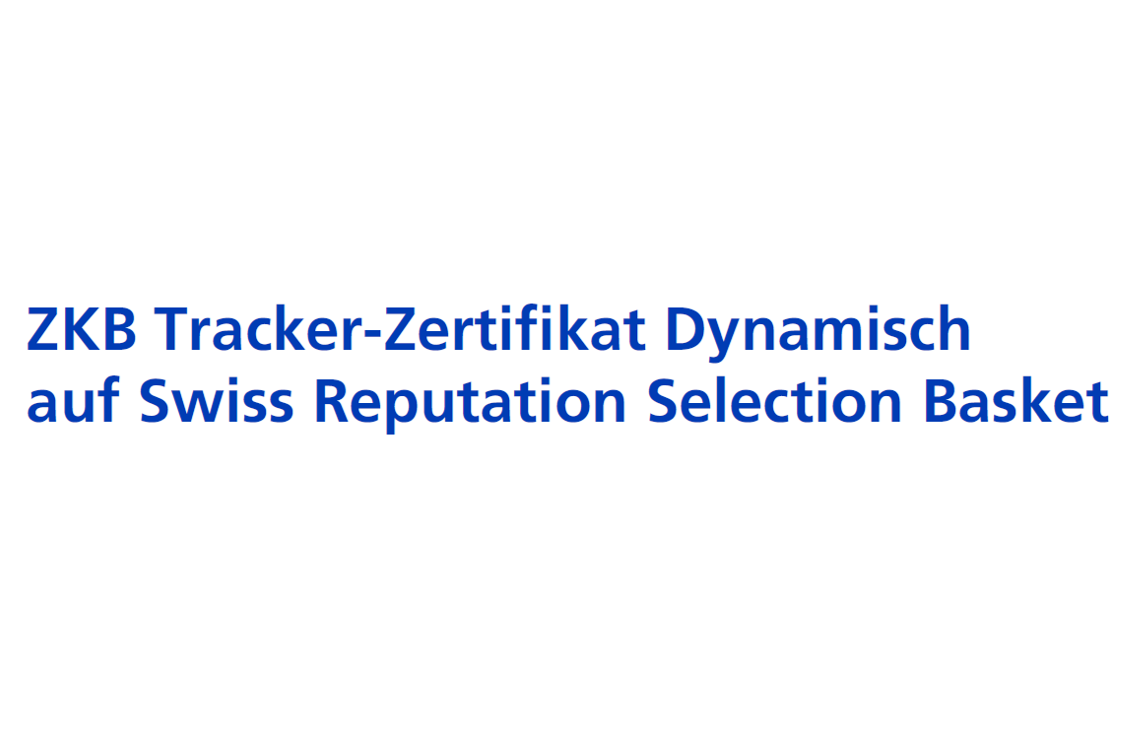 Swiss Reputation Selection AMC – ZKB Tracker Certificate